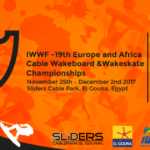 Cable Wakeboard Europe & Africa Championships 2017 Preview