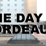 One Day in Bordeaux / Edit + RAW 2018 / powered by UE