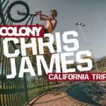 Chris James in California - Colony BMX
