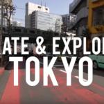 Landyachtz Longboards - Skate & Explore Tokyo