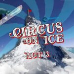 Rusty Toothbrush - CIRCUS ON ICE 🎪 ACT 3