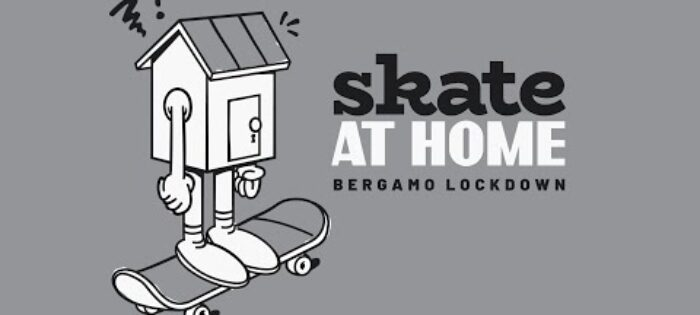 Daniele Galli – Skate at Home (Bergamo Lockdown)