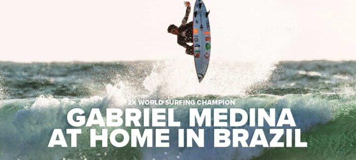 Gabriel Medina – At Home in Brazil