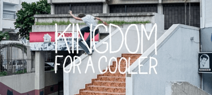 Vans Europe – Kingdom For A Cooler
