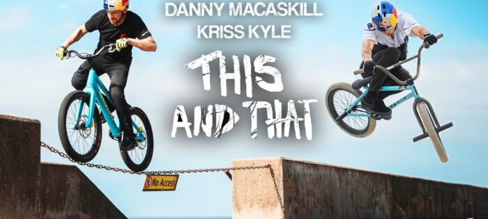 """Danny MacAskill & Kriss Kyle – """"This and That"""""""